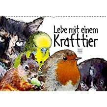 Lebe mit einem Krafttier (Wandkalender 2019 DIN A2 quer): Krafttiere leben in Deiner Umgebung (Monatskalender, 14 Seiten ) (CALVENDO Tiere)