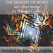 The Delight of Boxes and Other Stories