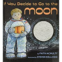 If You Decide to Go to the Moon (Rise and Shine)