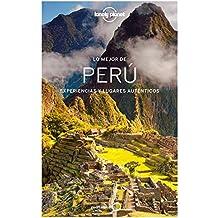 Lonely Planet Lo Mejor de Peru (Guías Lo mejor de País Lonely Planet)