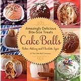 Cake Balls: Amazingly Delicious Bite-Size Treats by Robin Ankeny (2012-07-31)