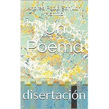 Un Poema: disertación