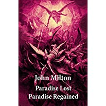 Paradise Lost + Paradise Regained (2 Unabridged Classics + Original  Illustrations by Gustave Doré) (English Edition)