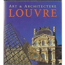 The Louvre: Art & Architecture