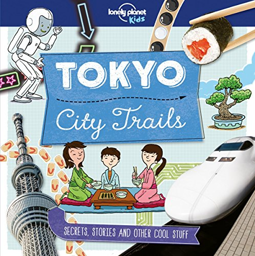Descargar Libro Tokyo : City trails de Lonely Planet Kids