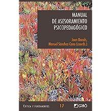 Manual de Asesoramiento Psicopedagógico (CRITICA Y FUNDAMENTOS)