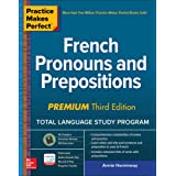 Practice Makes Perfect: French Pronouns and Prepositions, Premium Third Edition (NTC FOREIGN LANGUAGE)