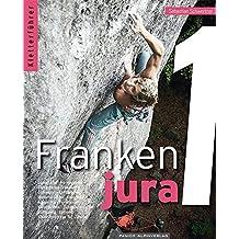 Kletterführer Frankenjura Band 1