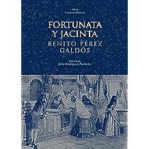Fortunata y Jacinta (Nuestros clásicos)