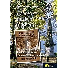 'Medea' auf dem Lousberg: Die vergessene Geschichte der Freilichtbühne auf dem Aachener Lousberg