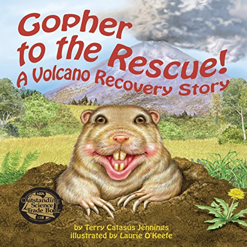 Gopher to the Rescue! A Volcano Recovery Story  Audiolibri