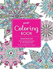 Posh Adult Coloring Book: Mandalas for Meditation & Relaxa