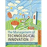 The Management of Technological Innovation: Strategy and Practice
