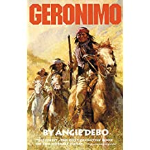 Geronimo: The Man, His Time, His Place (Civilization of the American Indian Series, Band 142)