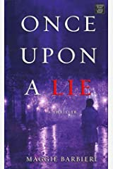 [(Once Upon a Lie : A Maeve Conlon Novel)] [By (author) Maggie Barbieri] published on (May, 2014) Hardcover