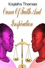 Ounce Of Faith And Inspiration Kindle Edition