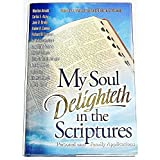 My soul delighteth in the scriptures by Marilyn Arnold (1999-08-02)