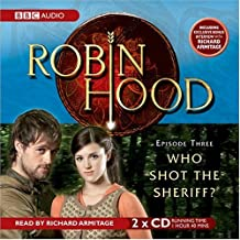 Robin Hood, Who Shot the Sheriff?