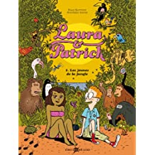 Laura & Patrick, Tome 1 : Les jeunes de la jungle