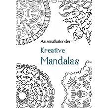 Ausmalkalender - Kreative Mandalas (Wandkalender 2019 DIN A3 hoch): Kalender zum Selberausmalen (Planer, 14 Seiten) (CALVENDO Kunst)