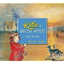 Katie: Katie and the British Artists