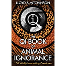 QI: The Book of Animal Ignorance (English Edition)
