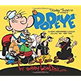 Popeye: The Classic Newspaper Comics by Bobby London Volume 2 (1989-1992) (Thimble Theatre Presents) by Bobby London (2-Dec-2014) Hardcover