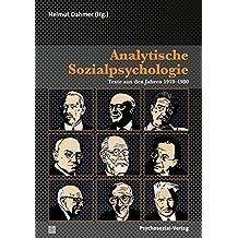 Analytische Sozialpsychologie: Texte aus den Jahren 1910–1980, 2 Bände (Psyche und Gesellschaft)