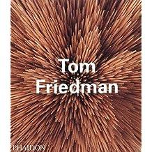 Tom Friedman (Contemporary Artists (Phaidon))
