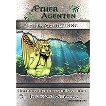 Ætheragenten 2: Gregory Ferrington-Roycroft und das Tor nach Xibalba (Aetherwelt)