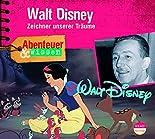 Abenteuer & Wissen: Walt Disney - Zeichner unserer Träume hier kaufen