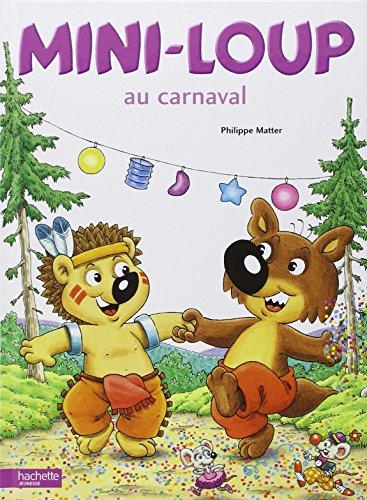 Mini-Loup au carnaval | Matter, Philippe (1958-....)