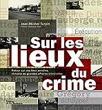 Image de Sur les lieux du crime