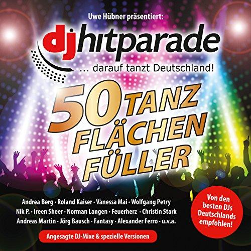 DJ Hitparade 50 Tanzflächenfüller