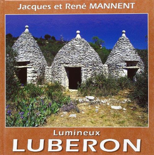 Lumineux Lubéron par Jacques et René Mannent