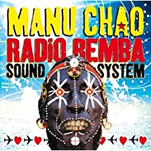 Radio Bemba Sound System by Manu Chao (2013-05-04)