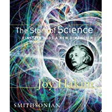 The Story of Science: Einstein Adds a New Dimension by Joy Hakim (2007-07-30)