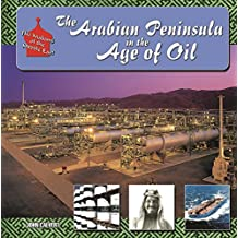 The Arabian Peninsula in  Age of Oil (Making of the Middle East) (English Edition)