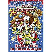 Lustiges Taschenbuch Weihnachten 19: Frohes Fest in Entenhausen (German Edition)