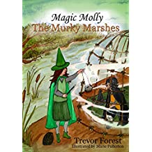Magic Molly book 7 The Murky Marshes