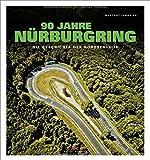 90 Jahre Nürburgring: Die Geschichte der Nordschleife - Hartmut Lehbrink