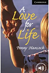 A Love for Life Level 6 (Cambridge English Readers) Paperback