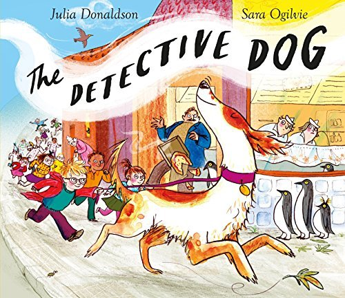 The Detective Dog by Julia Donaldson (2016-06-02)