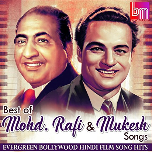 Best of Mohammed Rafi & Mukesh Songs: Evergreen Bollywood Hindi Film Song Hits