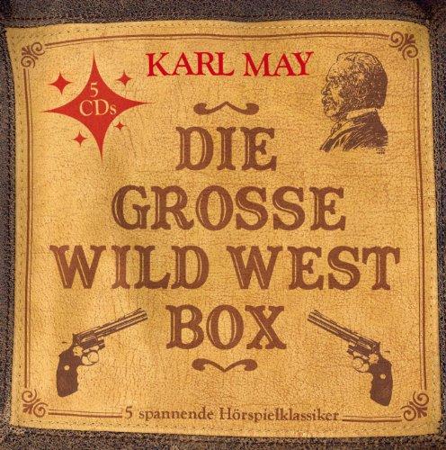 Die große Wild West Box (5 Hörspielklassiker) -