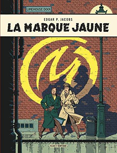Blake & Mortimer - tome 6 - Marque jaune (La) par Edgar P. Jacobs