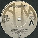 """Nino Tempo And The 5th Ave. Sax* - Come See Me 'Round Midnight - [7""""]"""