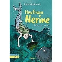 Havfruen Nerine #1: Skatten i skibet (Danish Edition)
