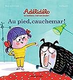 """Afficher """"Adélidélo : le bonheur, c'est son boulot ! Au pied, cauchemar !"""""""
