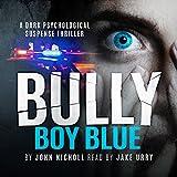 Bully Boy Blue